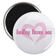 """bailey loves me"" 2.25"" Magnet (100 pack)"