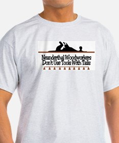 Neanderthal Woodworkers Ash Grey T-Shirt