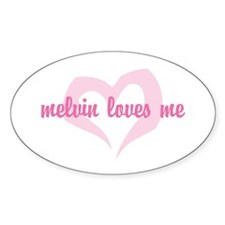 """melvin loves me"" Oval Decal"
