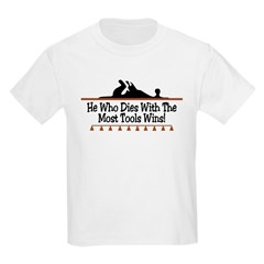 Dies with most tools Kids T-Shirt