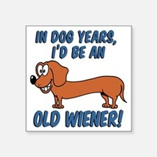 "Old Wiener Square Sticker 3"" x 3"""