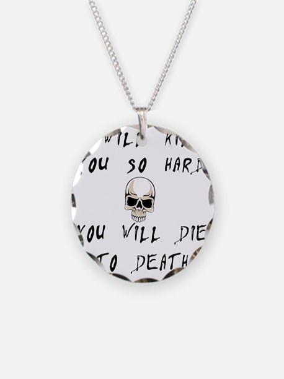 kill-you copy Necklace