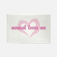 """""""manuel loves me"""" Rectangle Magnet"""