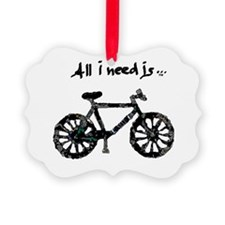 Need Biking Ornament