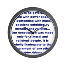 Our constutitution was made for a moral Wall Clock
