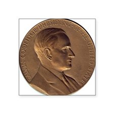 "Coolidge-medal Square Sticker 3"" x 3"""