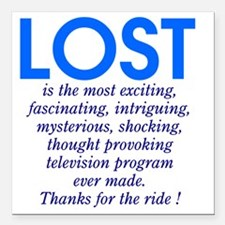"303b-lost-is Square Car Magnet 3"" x 3"""