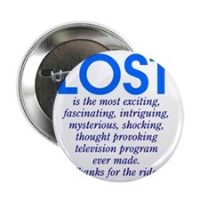"303b-lost-is 2.25"" Button"