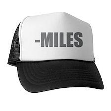 miles-quote Trucker Hat