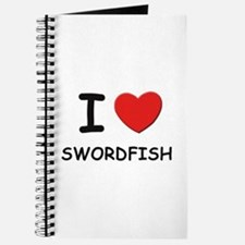 I love swordfish Journal