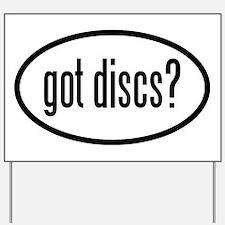 got-discs-oval Yard Sign