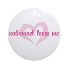 """""""nathanael loves me"""" Ornament (Round)"""