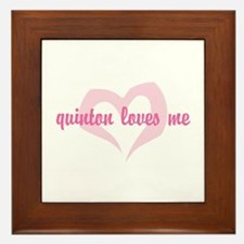 """quinton loves me"" Framed Tile"