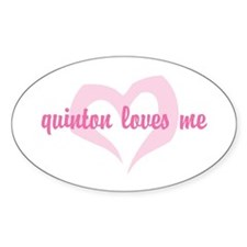 """""""quinton loves me"""" Oval Decal"""