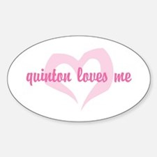 """quinton loves me"" Oval Decal"