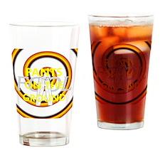 pantsotg1tran Drinking Glass