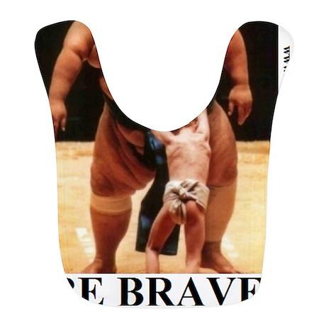 BE BRAVE2 Bib
