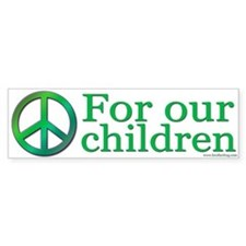 Peace for our children bumper sticker