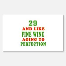 Funny 29 And Like Fine Wine Birthday Decal