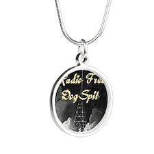 Radio Free DogSpit. Silver Round Necklace
