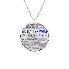 NoMatterWhatToo Necklace