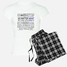 NoMatterWhatToo Pajamas