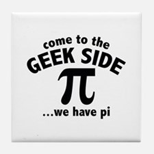 Come To The Geek Side Tile Coaster