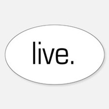 Live Oval Decal