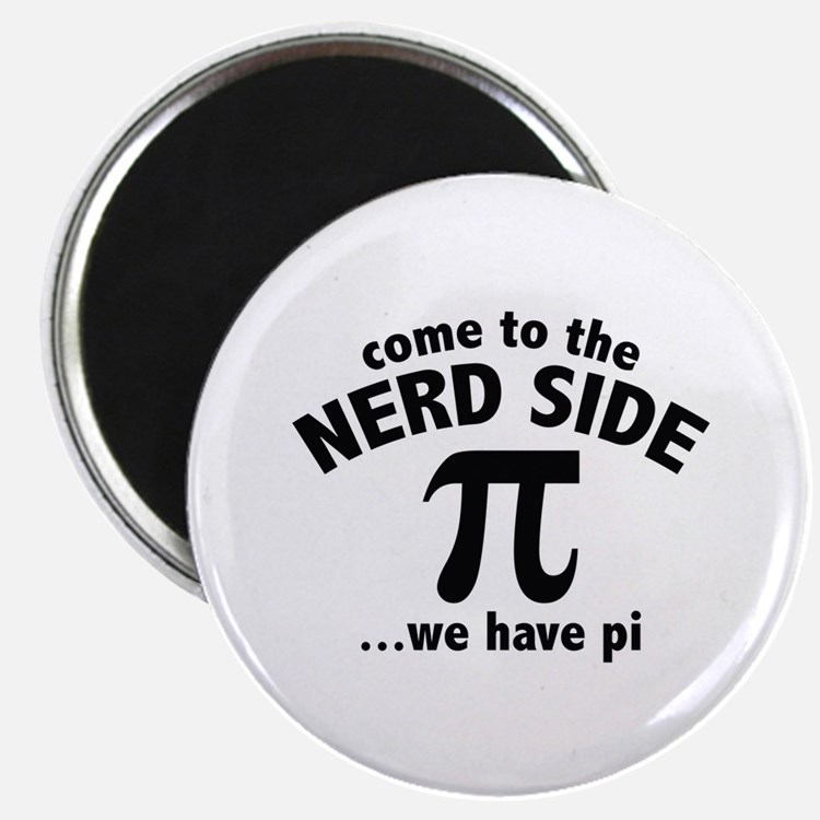"""Come To The Nerd Side 2.25"""" Magnet (100 pack)"""