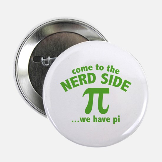 """Come To The Nerd Side 2.25"""" Button (10 pack)"""