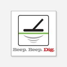 "MD Beep Beep Dig Square Sticker 3"" x 3"""