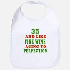 Funny 35 And Like Fine Wine Birthday Bib