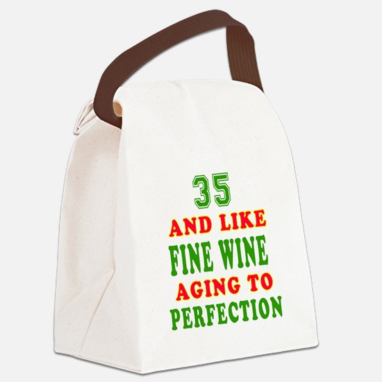 Funny 35 And Like Fine Wine Birthday Canvas Lunch