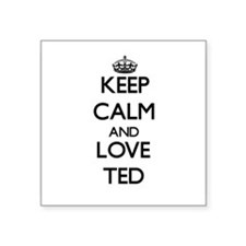 Keep Calm and Love Ted Sticker