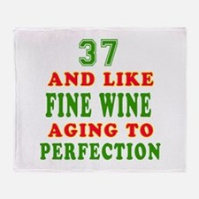 Funny 37 And Like Fine Wine Birthday Throw Blanket