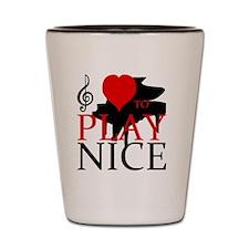 I love to Play Nice Shot Glass