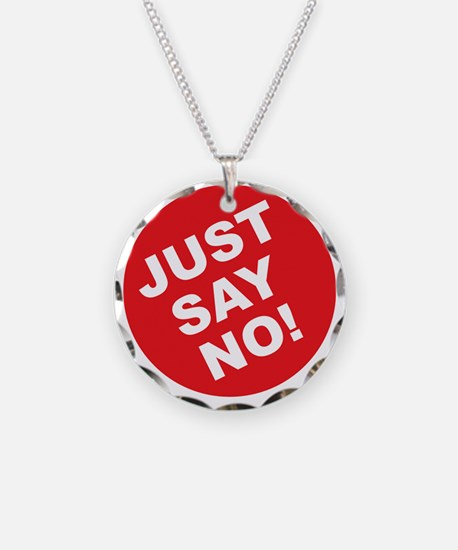JUST SAY NO.eps Necklace Circle Charm