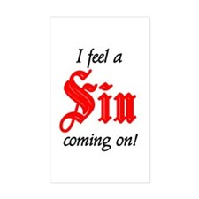 I Feel A Sin Coming On! Rectangle Decal