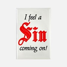 I Feel A Sin Coming On! Rectangle Magnet