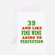 Funny 39 And Like Fine Wine Birthday Greeting Card