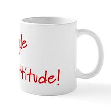 2-single with attitude Mug