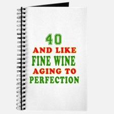 Funny 40 And Like Fine Wine Birthday Journal