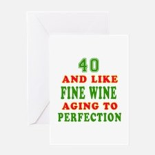 Funny 40 And Like Fine Wine Birthday Greeting Card
