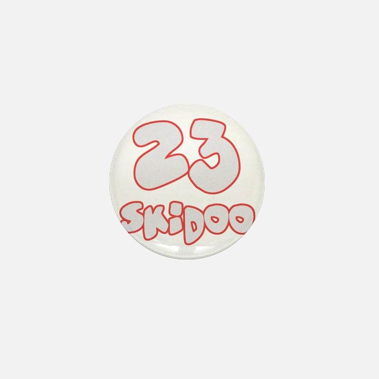 23 Skidoo Mini Button