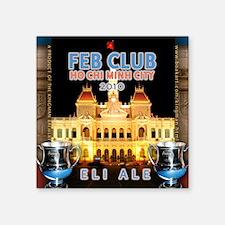 """feb-club-hochiminh Square Sticker 3"""" x 3"""""""