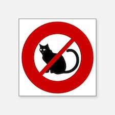 "no-cats Square Sticker 3"" x 3"""