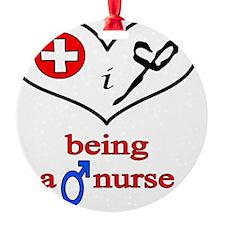 love_being_a_male_nurse Ornament