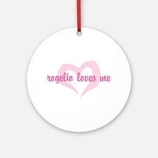"""rogelio loves me"" Ornament (Round)"