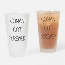 conan got screwed Drinking Glass