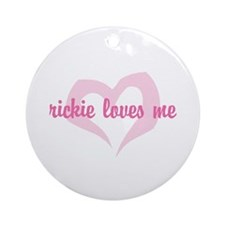 """""""rickie loves me"""" Ornament (Round)"""
